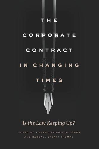 The Corporate Contract in Changing Times By Steven Davidoff Solomon