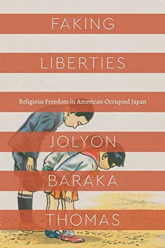 Faking Liberties By Jolyon Baraka Thomas