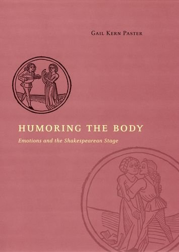 Humoring the Body By Gail Kern Paster