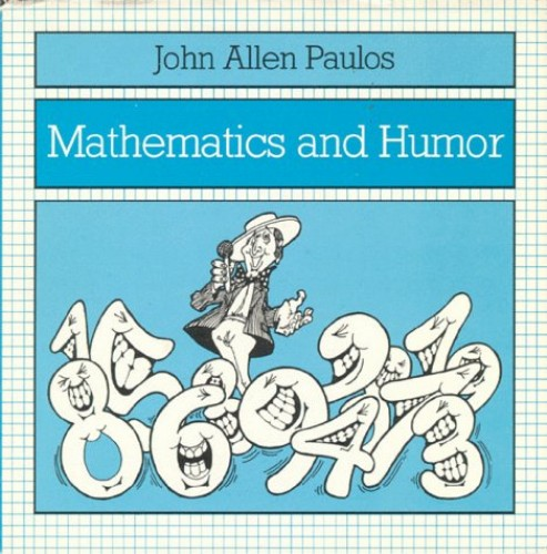 Mathematics and Humour By John Allen Paulos