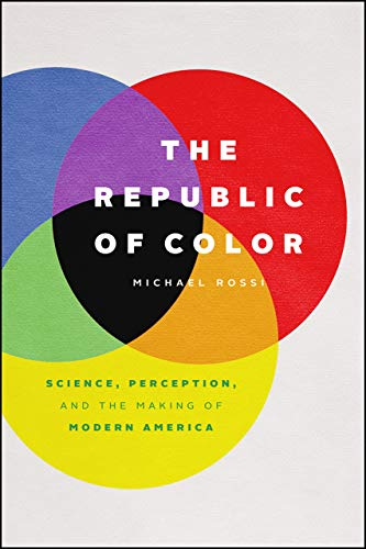 The Republic of Color By Michael Rossi