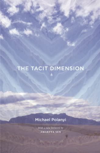 The Tacit Dimension By Michael Polanyi
