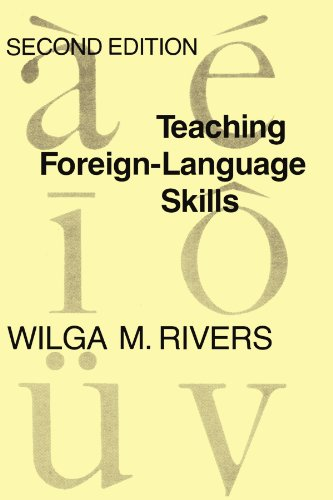 Teaching Foreign Language Skills By Wilga M. Rivers