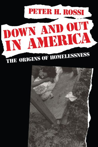 Down and Out in America By Peter H. Rossi