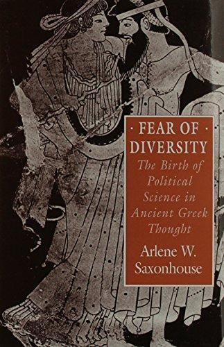 Fear of Diversity By Arlene W. Saxonhouse