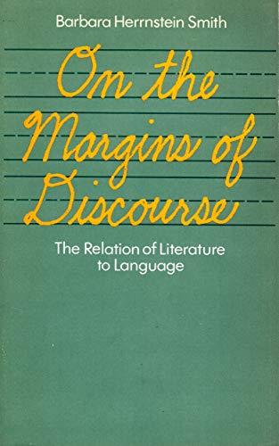 On the Margins of Discourse par Barbara Herrnstein Smith