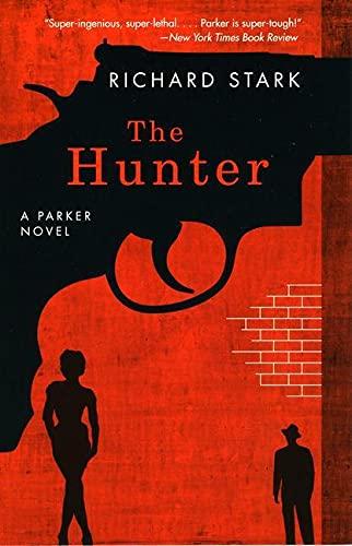 The Hunter By Richard Stark
