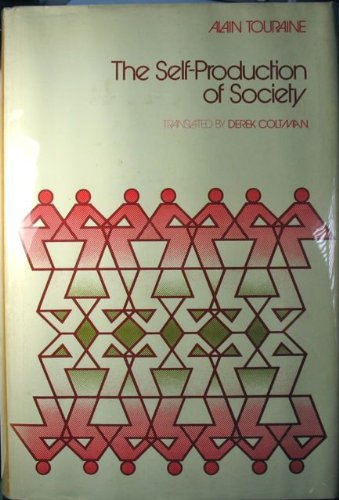 The Self-Production of Society By Alain Touraine