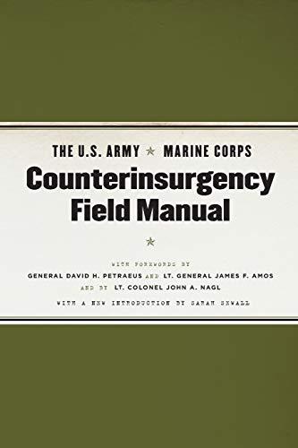 The U.S. Army/Marine Corps Counterinsurgency Field Manual By U.S. Army/Marine Corps