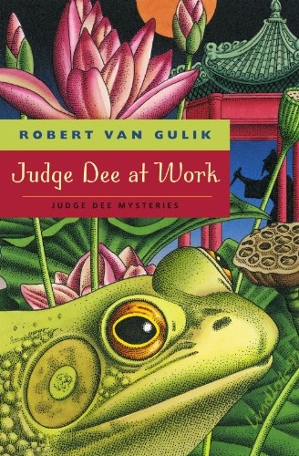 Judge Dee at Work By Robert Van Gulik