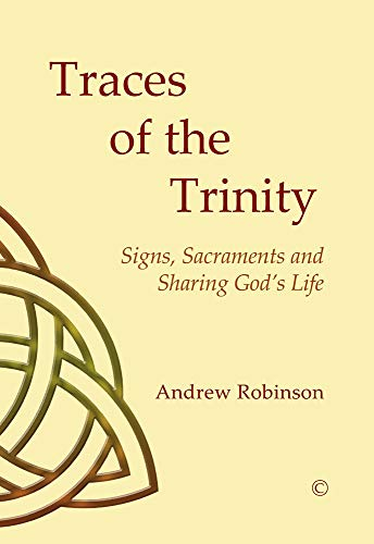 Traces of the Trinity By Andrew Robinson