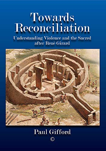 Towards Reconciliation By Paul Gifford