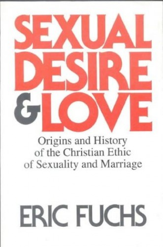 Sexual Desire and Love By Eric Fuchs
