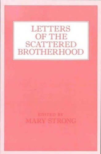 Letters of the Scattered Brotherhood By Edited by Mary Strong