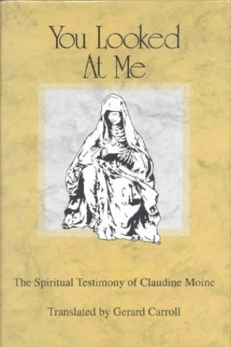 You Looked at Me By Claudine Moine
