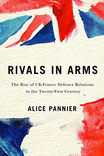 Rivals in Arms By Alice Pannier