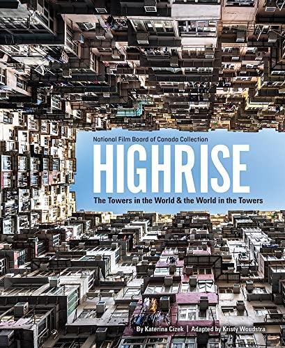Highrise By Katerina Cizek