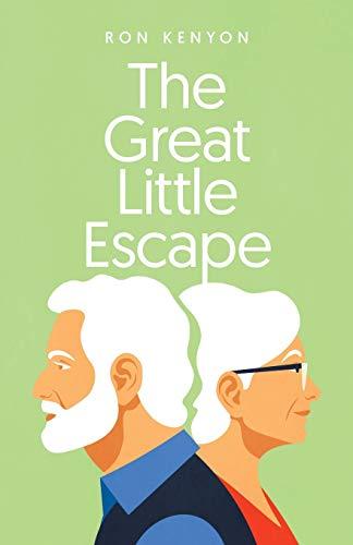 The Great Little Escape By Ron Kenyon