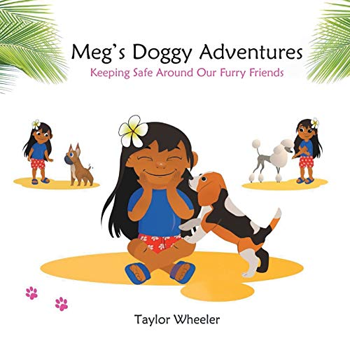 Meg's Doggy Adventures By Taylor Wheeler