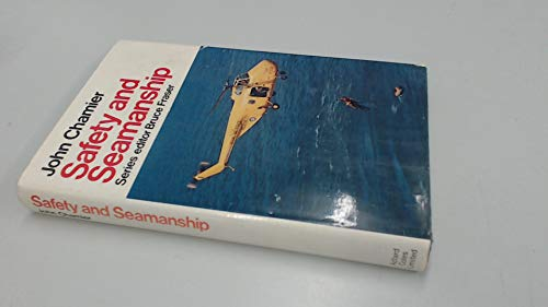 Safety and Seamanship by John Chamier