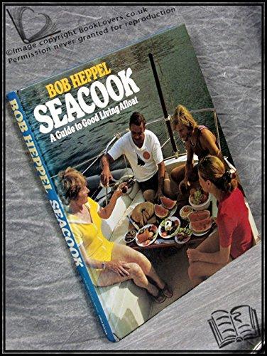 Sea Cook By Bob Heppel