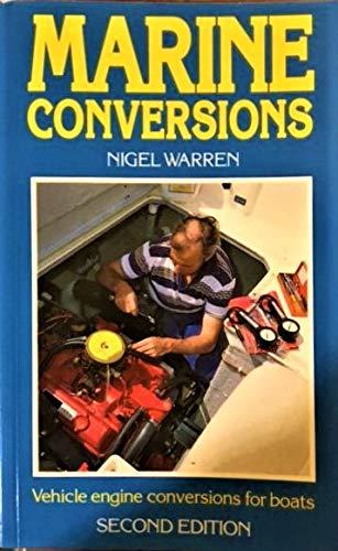 Marine Conversions By Nigel Warren