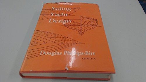 Sailing Yacht Design By Douglas Phillips-Birt