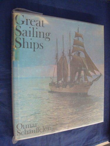 Great Sailing Ships By Otmar Schauffelen