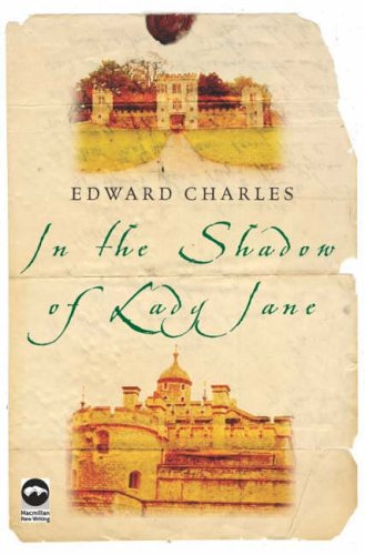 In The Shadow of Lady Jane By Edward Charles