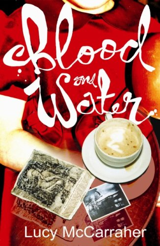 Blood and Water By Lucy McCarraher