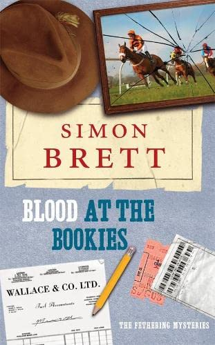 Blood at the Bookies By Simon Brett