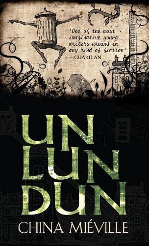 +Un Lun Dun By China Mieville