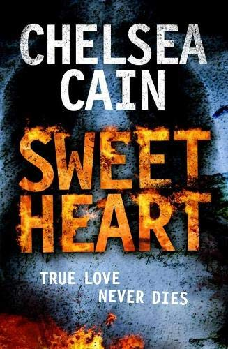 Sweetheart (Gretchen Lowell 2) By Chelsea Cain
