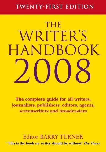 The Writer's Handbook 2008 By Barry Turner