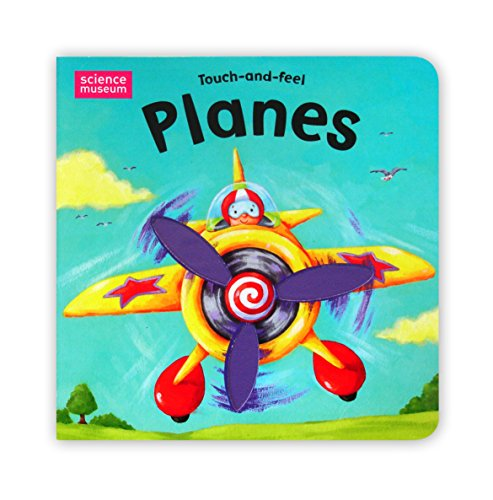Science Museum Touch-And-Feel Books: Planes By Illustrated by Ed Eaves