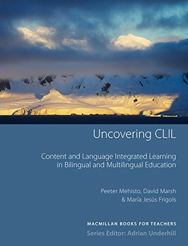 Uncovering CLIL By Peeter Mehisto