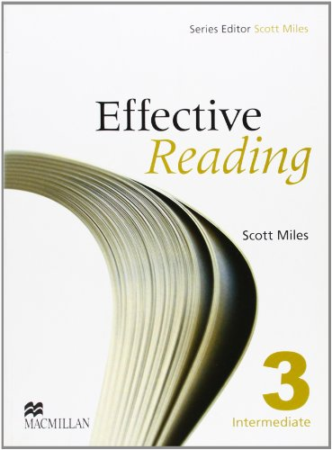 Effective Reading Intermediate Student's Book By Scott Miles