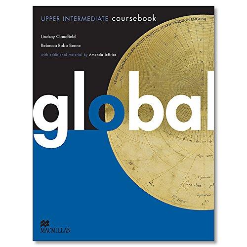 Global Upper Intermediate: Coursebook by Lindsay Clandfield