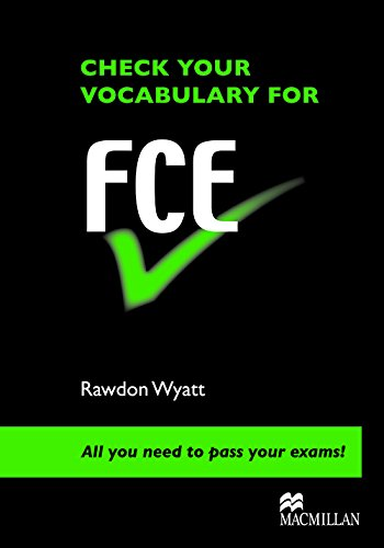Check Vocabulary for FCE Student Book By Rawdon Wyatt
