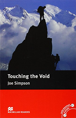 Macmillan Readers Touching the Void Intermediate Reader Without CD By Joe Simpson