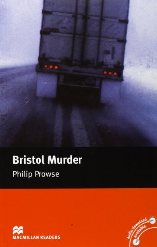 Bristol Murder: Macmillan Reader, Intermediate Level By Phillip Prowse