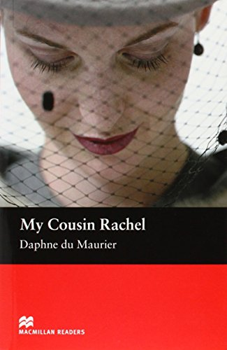 My Cousin Rachel: Macmillan Reader, Intermediate Level (Macmillan Reader) By Daphne du Maurier