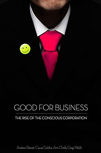 Good for Business By Andrew Benett