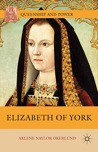 Elizabeth of York By A. Okerlund