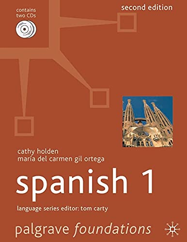 Foundations Spanish 1: Level 1 (Palgrave Foundation Series Languages) By Cathy Holden