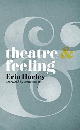 Theatre and Feeling By Anne Bogart