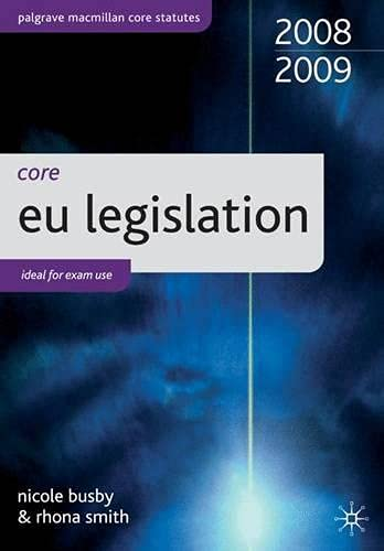 Core Statutes on EU Legislation By Nicole Busby
