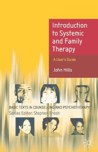 Introduction to Systemic and Family Therapy By John Hills