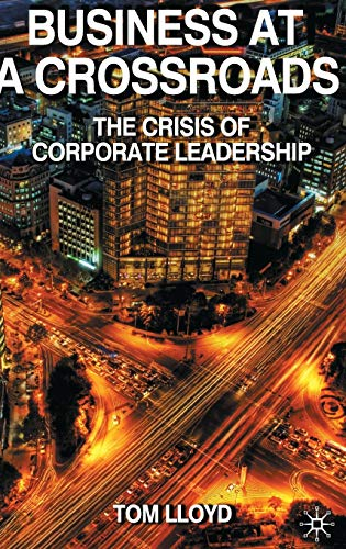 Business at a Crossroads By Tom Lloyd