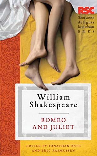 Romeo and Juliet (The RSC Shakespeare) By Eric Rasmussen
